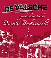 De Valsche Geschiedenis van de Deventer Boekenmarkt