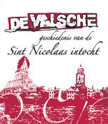 De Valsche Geschiedenis van de Sint Nicolaas intocht